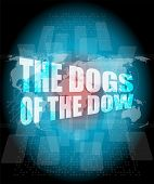 The Dogs Of The Dow Word On Digital Screen