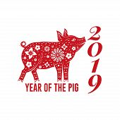 Red Chinese Pig On The White Background. Vector Illustration. Chinese New Year 2019 Year Of The Pig. poster
