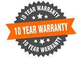 10 Year Warranty Sign. 10 Year Warranty Orange-black Circular Band Label poster