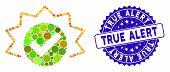 Collage True Alert Icon And Grunge Stamp Seal With True Alert Caption. Mosaic Vector Is Designed Wit poster
