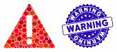 Mosaic Warning Icon And Distressed Stamp Seal With Warning Text. Mosaic Vector Is Composed With Warn poster