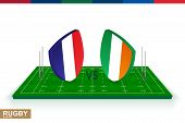 Rugby Team France Vs Ireland On Green Rugby Field, France And Ireland Team In Rugby Championship. poster