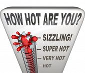 stock photo of feeling better  - The question How Hot Are You on a thermometer measuring your attractiveness - JPG