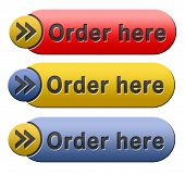Order here and now button for online internet webshop