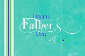 Happy Fathers Day Greeting Text On Aqua Blue White Vintage Grunge Style Background With Decorative E