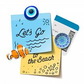 Travel and tourism concept. Lets go to the beach text on the post  notes, travel magnets