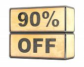 90 percent Sale Discount