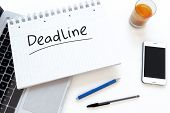 picture of last day work  - Deadline  - JPG