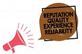 Handwriting Text Writing Reputation Quality Experience Reliability. Concept Meaning Customer Satisfa poster
