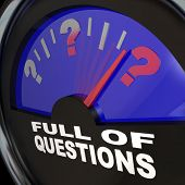 An automobile fuel gauge with needle pointing to a full tank of question marks, with the words Full