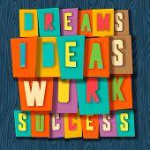 Creativity concept. Dreams, ideas, work, success