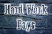 Hard Work Pays Concept
