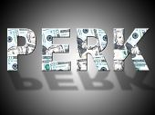 Perk Dollars Represents United States And Bank