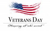 Veterans Day Background With Flag And Text: Honoring All Who Served poster