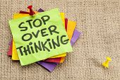 stop overthinking advice or reminder in colorful sticky notes