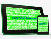 Confidence Tablet Shows Self-assurance Composure And Belief