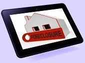 Foreclosure House Tablet Shows Repayments Stopped And Repossessi