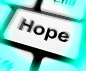 Hope Keyboard Shows Hoping Hopeful Wishing Or Wishful