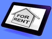 For Rent House Tablet Means Property Tenancy Or Lease