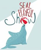 Fur Seal Show Lettering Poster