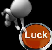 Luck Pressed Shows Chance Gamble Or Fortunate