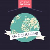 pic of earth  - Vintage Earth Day Celebrating Card or Poster Design - JPG