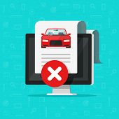 Car Bad History Check Or Report Document Disapproved On Computer, Failed Vehicle Electronic Diagnost poster
