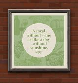 Quote about a wine in wooden frame on a brick wall - vector vintage type design with hand drawn elem