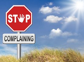 stock photo of take responsibility  - stop complaining accept fate and be positive dont complain and take responsibility be responsible - JPG