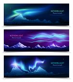 Northern Lights Aurora Borealis Night Sky And Landscape 3 Colorful Realistic Horizontal Banners Set  poster
