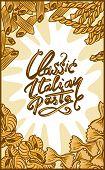 Classic Italian Pasta Concept Banner. Hand Drawn Illustration Of Classic Italian Pasta Vector Concep poster