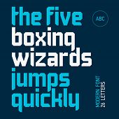The five boxing wizards jump quickly. Modern font, alphabet, 26 letters. Ideal for titles, posters,