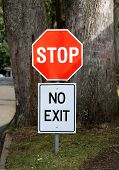 Stop And No Exit Signs