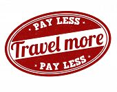 Travel More Pay Less Stamp