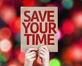 Save Your Time card with colorful background with defocused lights