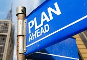 Plan Ahead blue road sign
