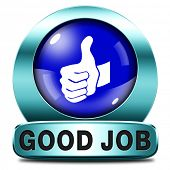stock photo of job well done  - good job work well done blue icon or sign - JPG