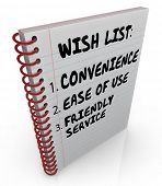 Wish List words written on a notebook page includeing Convenience, Ease of Use, Friendly Service
