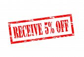 Receive Five Percent Off
