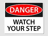 Danger watch your step sign vector illustration