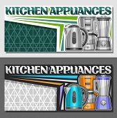Vector Leaflets For Kitchen Appliances With Copy Space, Illustration Of Set Variety Electrical Goods poster