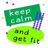Keep Calm And Get Fit Quote Sign. Quotes Poster Series. poster