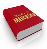 Secrets of Franchising Book Cover Tips Advice Business Management