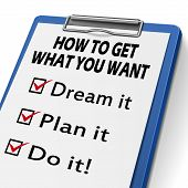 pic of plan-do-check-act  - how to get what you want clipboard with check boxes marked for dream plan and do it - JPG