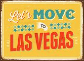 Vintage metal sign - Let's move to Las Vegas - Vector EPS 10.