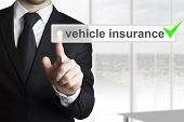 Businessman Pushing Button Vehicle Insurance Green Check