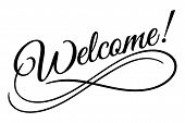 Welcome sign. Vector illustration. Beautiful lettering calligraphy black text. Calligraphy inscripti poster