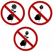 Don't Pick Or Give The Flower Sign Cellection Set