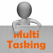 Multitasking Sign Means Doing  Multiple Tasks Simultaneously