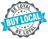 Buy Local Be Loyal Vintage Turquoise Seal Isolated On White
